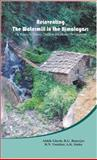 Reinventing the Watermill in the Himalayas : The Gharat in History, Tradition and Modern Development, , 8172112483