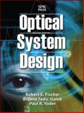 Optical System Design, Fischer, Robert F., 0071472487