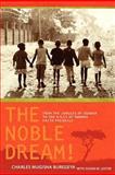 The Noble Dream!, Charles Buregeya, 1466312483