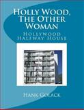 Holly Wood, the Other Woman, Hank Golack, 1500342483