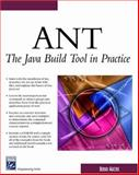 Ant : The Java Build Tool in Practice, Matzke, Bernd, 1584502487