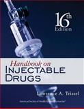 Handbook on Injectable Drugs, Trissel, Lawrence A., 1585282480