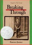 Breaking Through, Francisco Jiménez, 0618342486