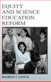 Equity and Science Education Reform 9780805832488