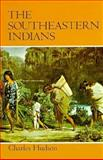 The Southeastern Indians 1st Edition