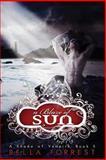 A Shade of Vampire 5: a Blaze of Sun, Bella Forrest, 1493582488