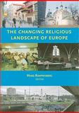 The Changing Religious Landscape of Europe, , 9055892483