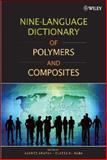 Nine-Language Dictionary of Polymers and Composites, Mano, Eloisa B. and Grafov, Andrei, 0470282487