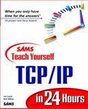 Sams Teach Yourself TCP/IP in 24 Hours, Hayden, Matt, 0672312484