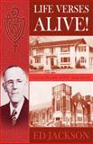 Life Verses ALIVE, Ed Jackson, 0929292480