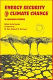 Energy Security and Climate Change : A Canadian Primer, Schreyer, Edward R., 1552662489