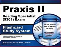 Praxis II Reading Specialist (5301) Exam Flashcard Study System : Praxis II Test Practice Questions and Review for the Praxis II Subject Assessments, Praxis II Exam Secrets Test Prep Team, 1630942480