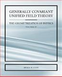 Generally Covariant Unified Field Thoery -the Geometrization of Physics -, Myron Evans, 184549248X