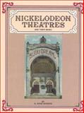 Nickelodeon Theatres and Their Music, Q. David Bowers, 091157249X
