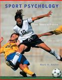 Sport Psychology : From Theory to Practice, Anshel, Mark H., 0321732499