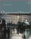 Organizational Behavior : Core Concepts, Vecchio, Robert P., 0324322496