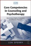 Core Competencies in Psychotherapy 1st Edition