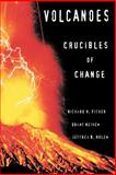 Volcanoes - Crucibles of Change, Fisher, Richard V. and Heiken, Grant, 0691002495