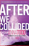 After We Collided, Anna Todd, 1476792496