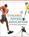 Dynamic Physical Education for Secondary School Students, Darst, Paul W. and Pangrazi, Robert P., 0321722493