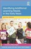 Identifying Additional Learning Needs in the Early Years 2nd Edition, Macintyre, Christine, 1138022497