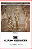 The Cloud Messenger, Kalidasa (Classical Sanskrit writer), 1475172494