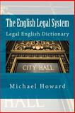 The English Legal System, Michael Howard, 1490302492