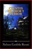 Cuentos de Amor y Terror, Nelson Cordido Rovati, 1490922490