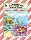 Tide Pools and Coral Reefs, Jeanne King, 1557342490