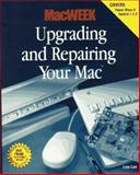 Upgrading and Repairing Your Mac, Lee, Lisa, 1568302495