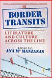 Border Transits : Literature and Culture across the Line, , 9042022493