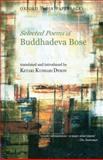 Selected Poems of Buddhadeva Bose, Bose, Buddhadeva, 0198062494