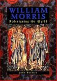 William Morris : A Revolutionary Master, Burdick, John, 0765192497