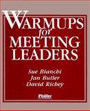 Warmups for Meeting Leaders, Bianchi, Susan and Richey, David, 0883902494