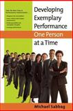 Developing Exemplary Performance One Person at a Time, Michael Sabbag, 0891062491