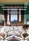 Australian Artists and the Museum, Barrett, Jennifer and Millner, Jacqueline, 1409442497
