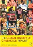 The Global History of Childhood Reader, , 041578249X