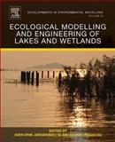Ecological Modelling and Engineering of Lakes and Wetlands, , 0444632492