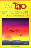 The Tao of Recovery, Jim McGregor, 0893342491