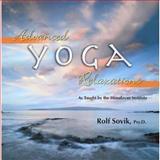 Advanced Yoga Relaxations, Rolf Sovik, 0893892491