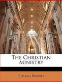 The Christian Ministry, Charles Bridges, 1147152497