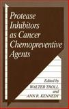 Protease Inhibitors As Cancer Chemopreventive Agents, , 1461362490