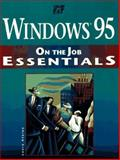 Windows 95 on the Job Essentials, Acklen, Laura, 1575762498