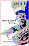 Remembered Rhythms : Issues of Diaspora and Music in India, Chaudhuri, Shubh, 1905422490
