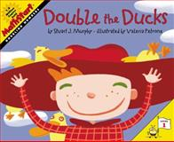 Double the Ducks, Stuart J. Murphy, 0064462498