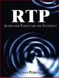 RTP : Audio/Video Transport for the Internet, Perkins, Colin, 0672322498