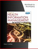 Today's Health Information Management : An Integrated Approach, McWay, Dana C., 113359249X