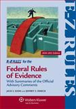 E-Z Rules for the Federal Rules of Evidence : With Summaries of the Official Advisory Comments, Ezon, Jack S. and Dweck, Jeffrey S., 1454802499