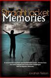 Straightjacket Memories, Jonathan Nelson, 1462722490