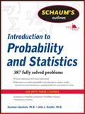 Introduction to Probability and Statistics, Lipschutz, Seymour and Schiller, Jack, 0071762493